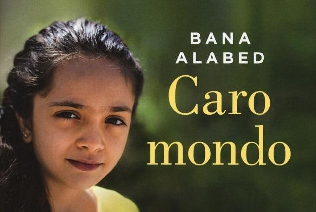 Caro Mondo di Bana Alabed