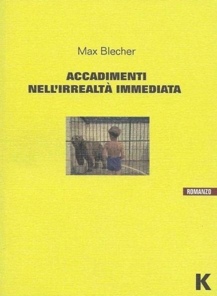 Accadimenti nell'irrealtà immediata di Max Blecher