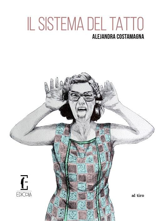 Il sistema del tatto di Alejandra Costamagna
