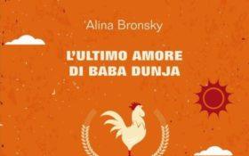 L'ultimo amore di Baba Dunja di Alina Bronsky