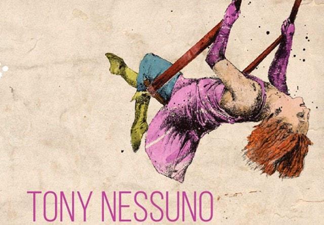 Tony Nessuno di Andrés Montero