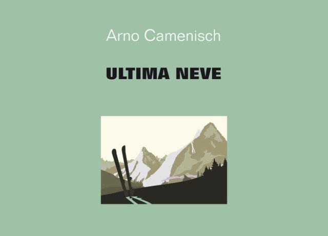 Ultima neve di Arno Camenisch