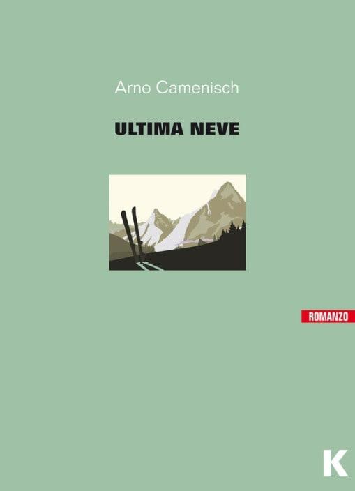 L'ultima neve di Arno Camenisch