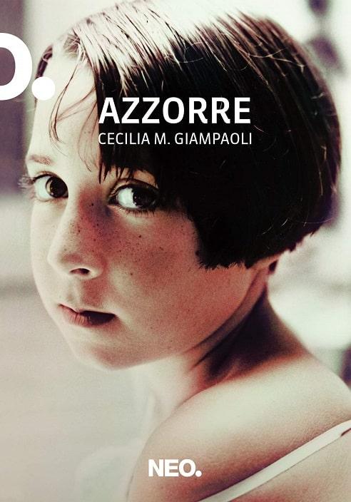 Azzorre di Cecilia M. Giampaoli