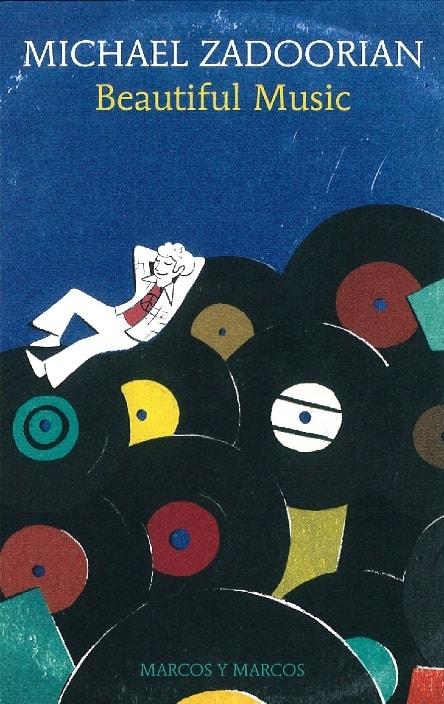 Beautiful music di Michael Zadoorian