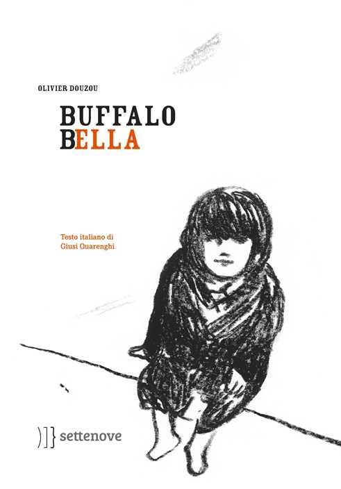 Buffalo Bella di Olivier Douzou