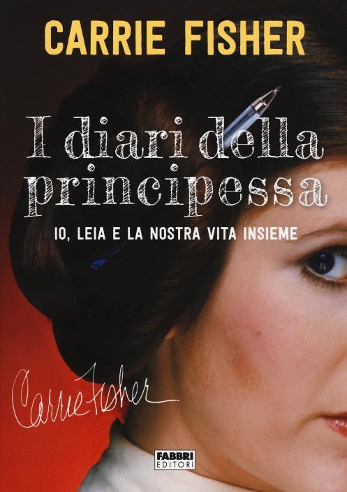 I diari della Principessa di Carrie Fisher