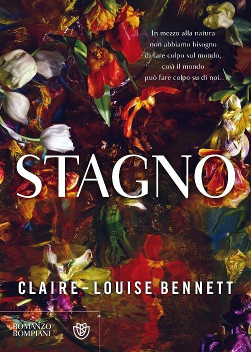 Stagno di Claire-Louise Bennett