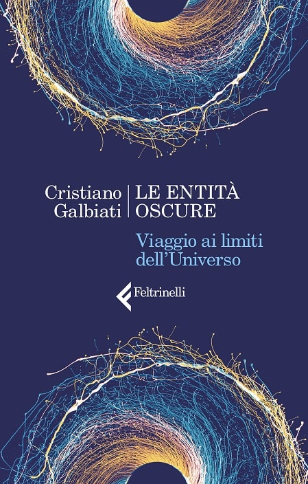 Le entità oscure di Cristiano Galbiati