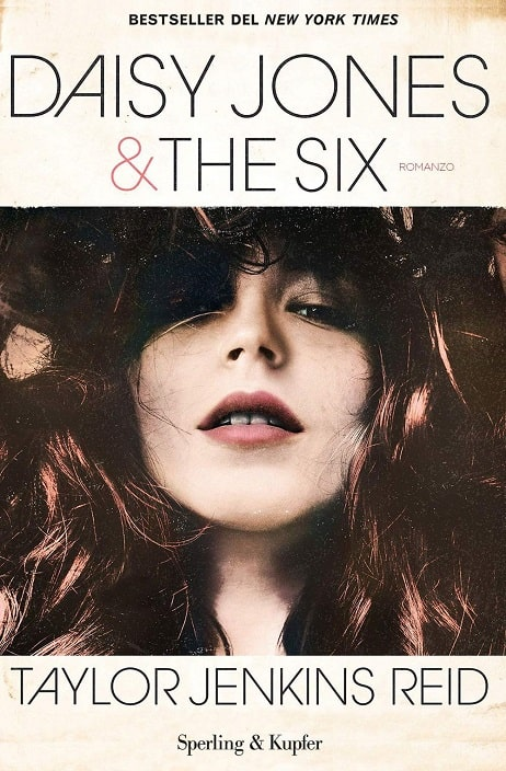 Daisy Jones & The Six di Taylor Jenkins Reid