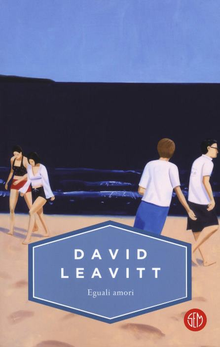 Eguali amori di David Leavitt
