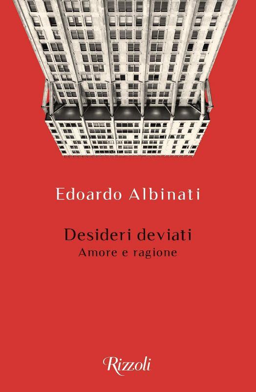 Desideri deviati di Edoardo Albinati