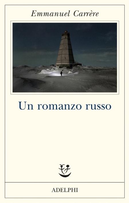 Un romanzo russo di Emmanuel Carrére