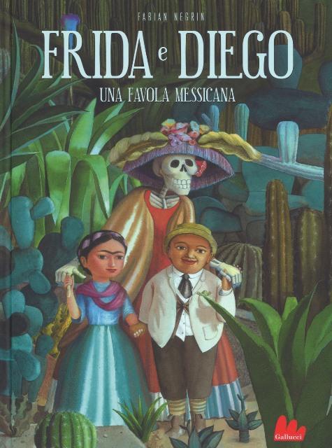 Frida e Diego di Fabian Negrin