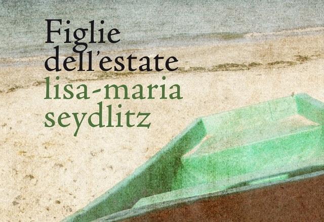 Figlie dell'estate di Lisa-Maria Seydlitz