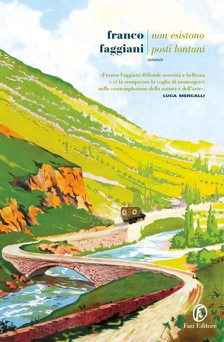 Non esistono posti lontani di Franco Faggiani