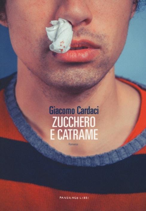 Zucchero e catrame di Giacomo Cardaci