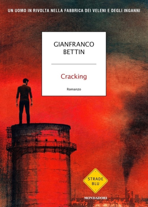 Cracking di Gianfranco Bettin
