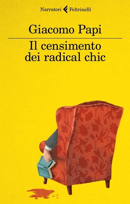 Il censimento dei radical chic di Giacomo Papi