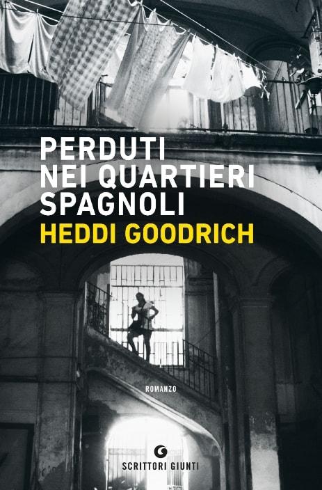 Perduti nei quartieri spagnoli di Heddi Goodrich