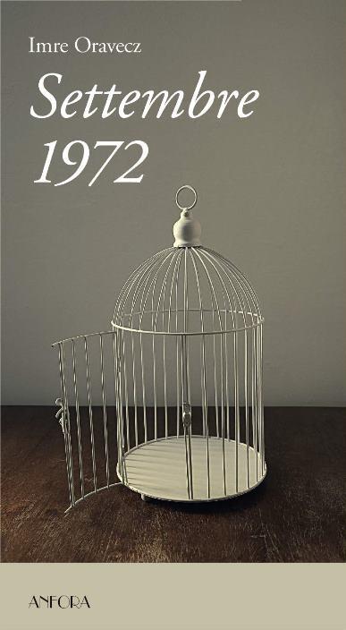 Settembre 1972 di Imre Oravecz