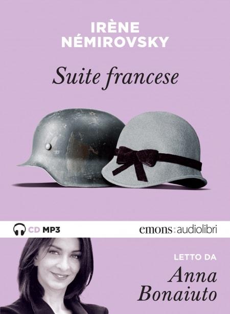 Suite francese di Irène Némirovsky - audiolibro letto da Anna Bonaiuto