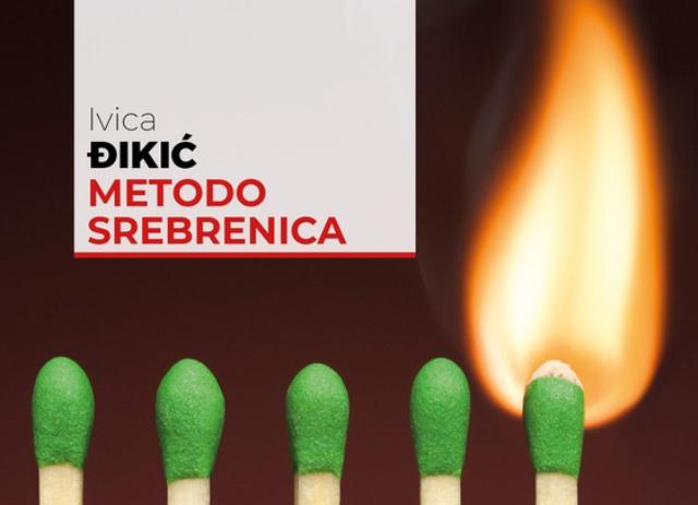 Metodo Srebrenica di Ivica Dikic