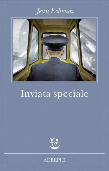 Inviata speciale di Jean Echenoz