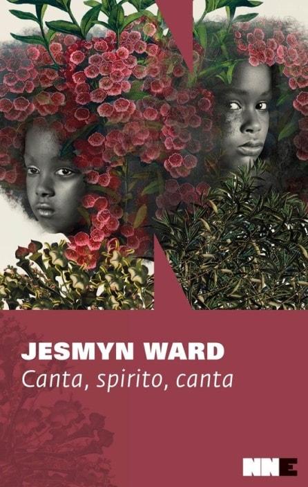 Canta, spirito, canta di Jesmyn Ward