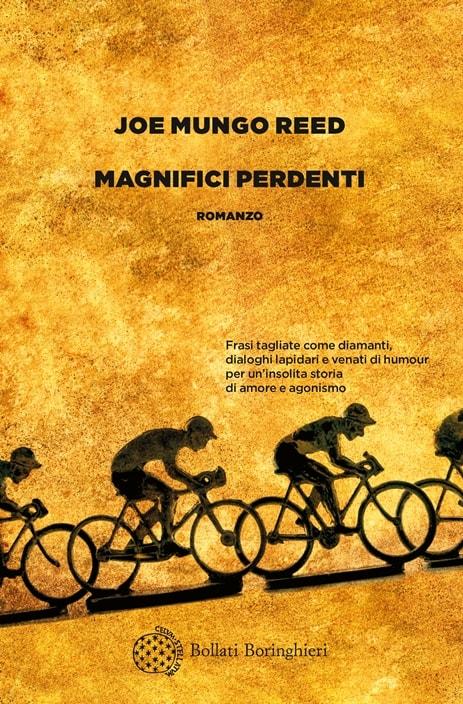 Magnifici perdenti di Joe Mungo Reed