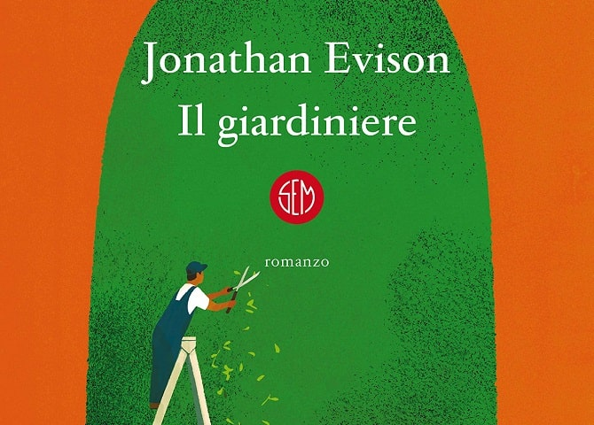 Il giardiniere di Jonathan Evison