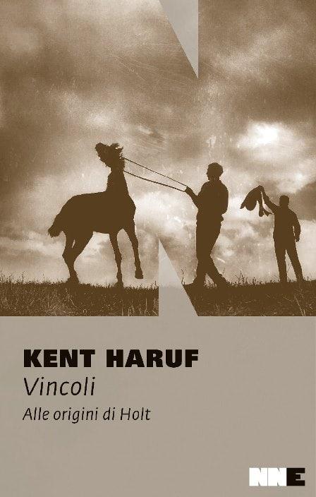 Vincoli - Alle origini di Holt di Kent Haruf