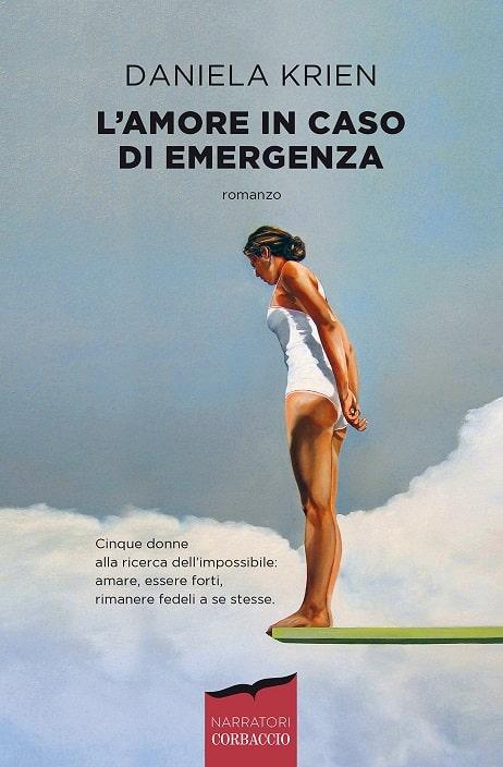 L'amore in caso di emergenza di Daniela Krien