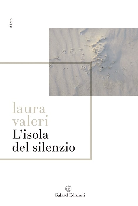 L'isola del silenzio di Laura Valeri