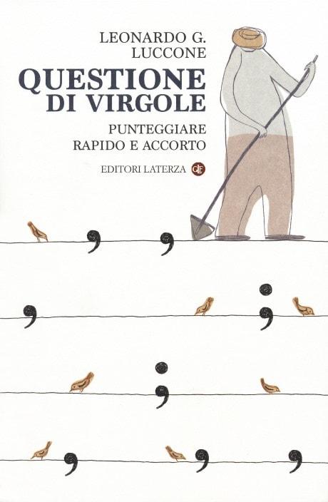 Questione di virgole di Leonardo Luccone