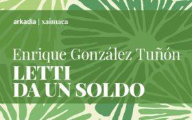 Letti da un soldo di Enrique González Tuñón