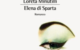Elena di Sparta di Loreta Minutilli