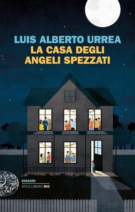 La casa degli angeli spezzati di Luis Alberto Urrea
