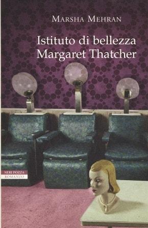 Calendario Neri Pozza | Marsha Mehran - Istituto di bellezza Margaret Thatcher