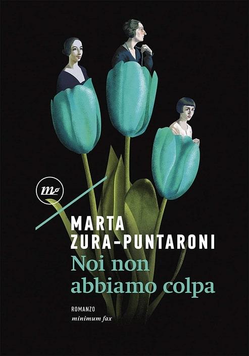 Noi non abbiamo colpa di Marta Zura Puntaroni