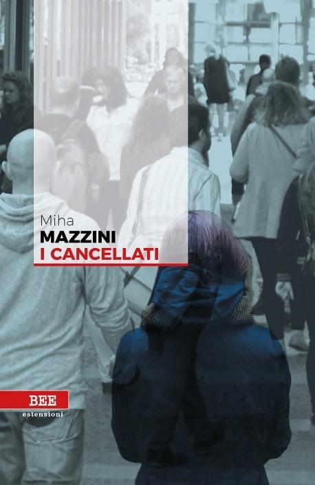 I cancellati di Miha Mazzini