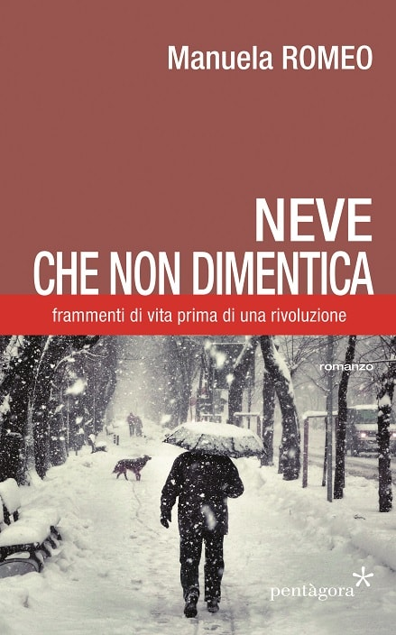 Neve che non dimentica di Manuela Romeo