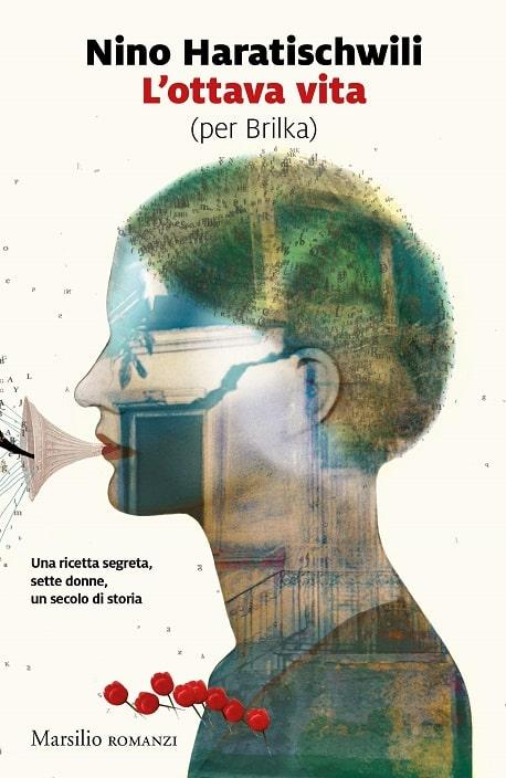 L'ottava vita (per Brilka) di Nino Haratischwili