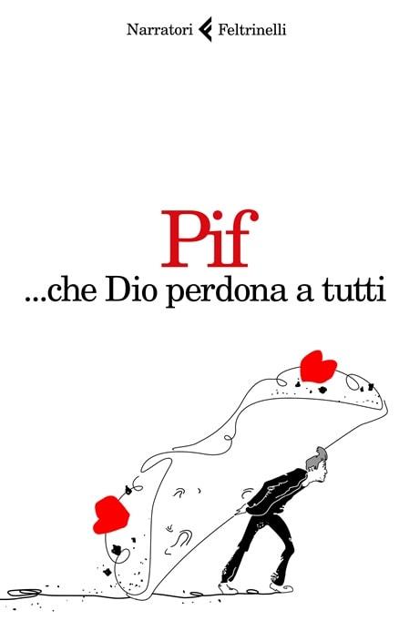 ... che Dio perdona a tutti di Pif Pierfrancesco Diliberto