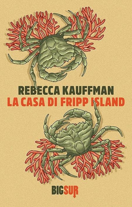 La casa di Fripp Island di Rebecca Kauffman