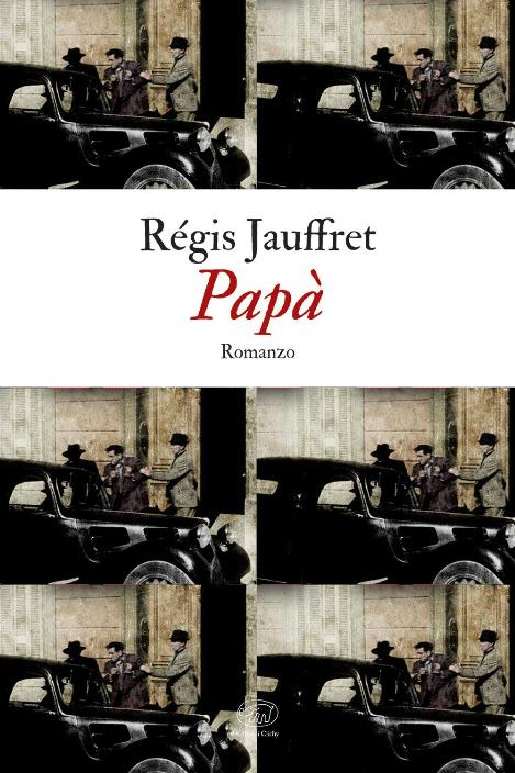 Papà di Régis Jauffret