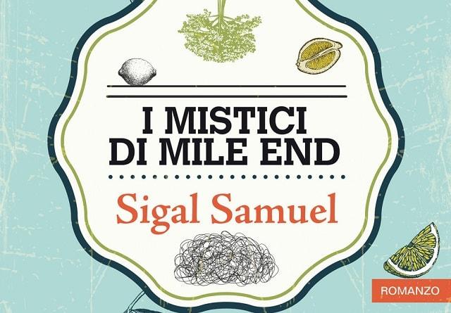 I mistici di Mile End di Sigal Samuel