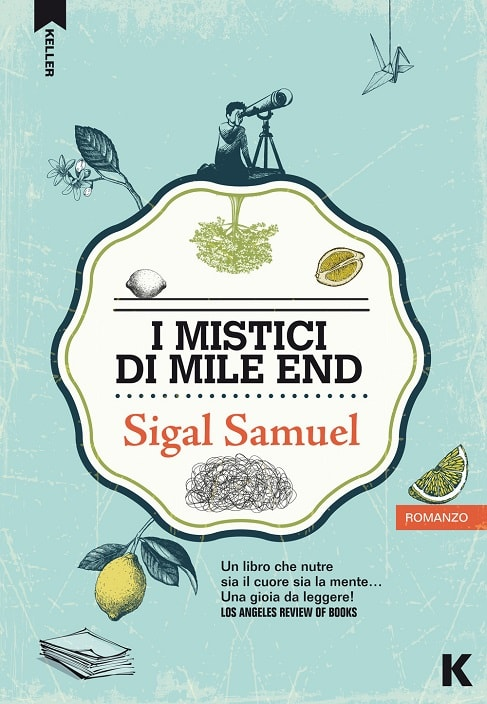 I mistici di Mile End di Sigal Samuel