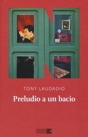Tony Laudadio - Preludio a un bacio