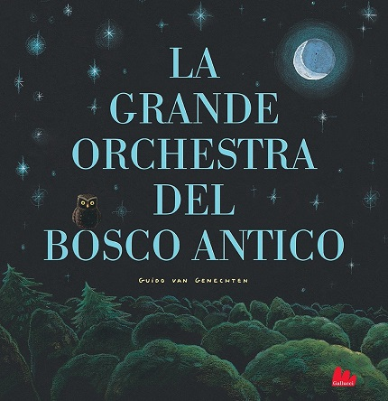 Guido Van Genechten - La grande orchestra del bosco antico